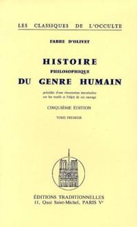 Histoire philosophique du genre humain : 2 volumes