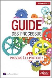 Guide des processus: Passons à la pratique !