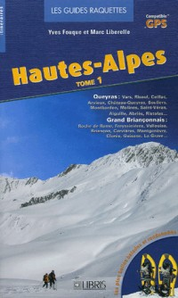 Hautes-Alpes : Tome 1