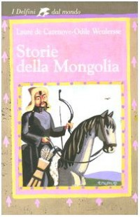 Storie della Mongolia