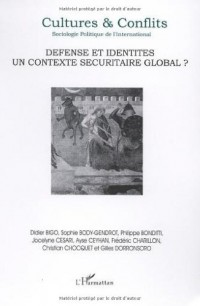 Defense et Identites un Contexte Securitaire Global