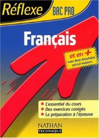 Réflexe : Français, Bac Pro