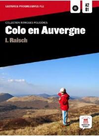 Colo en Auvergne - Intrigues Policieres Lectures Fle A2-B1