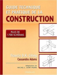 Guide technique et pratique de la construction