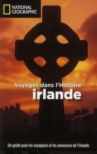 Irlande Voyages Dans l Histoire