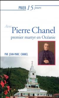 Prier 15 jours avec Pierre Chanel, premier martyr en Océanie