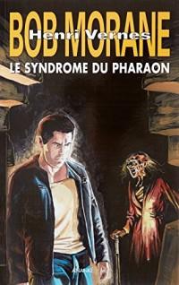 Bob Morane : le syndrome de Pharaon