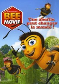 Bee movie : Une abeille peut changer le monde !