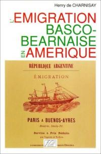 L'émigration basco-béarnaise en Amérique