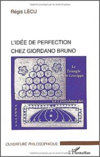 L'idée de perfection chez Giordano Bruno