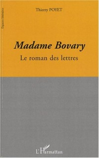 Madame Bovary, le roman des lettres