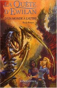 La Quête d'Ewilan, tome 1: D'un monde à l'autre