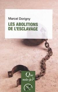Les abolitions de l'esclavage (1793-1888)
