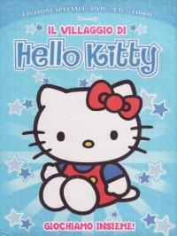 Hello Kitty - Il Villaggio Di Hello Kitty #02 - Giochiamo Insieme! (Dvd+Cd+Libro)