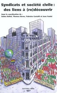 Syndicats et société civile : des liens à (re)découvrir