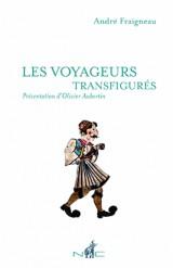 Les voyageurs transfigurés
