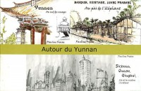 Autour du Yunnan Coffret 3 Livres