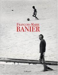 François-Marie Banier (Ancien Prix éditeur : 55 euros)