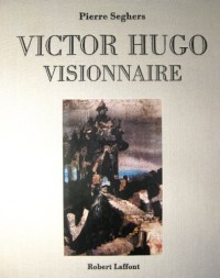 Victor Hugo visionnaire