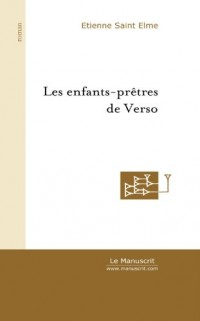 Les Enfants-prêtres de Verso : Du sacrifice d'Hiram à la victoire de Da'Wa