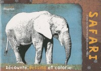Safari : Cahier de coloriage