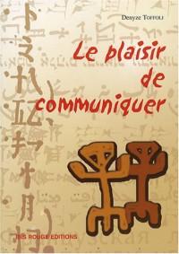 Le plaisir de communiquer : Guide pour construire et animer des formations en langue