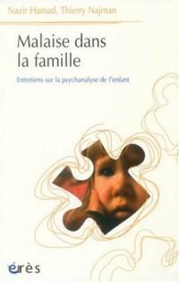 Malaise dans la famille : Entretiens sur la psychanalyse de l'enfant