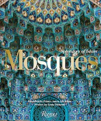 Mosques: Splendors of Islam