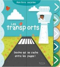 Les transports. Découvre les 10 véhicules cachés : Mon livre surprise