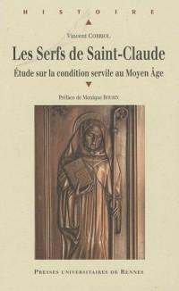 Les Serfs de Saint-Claude