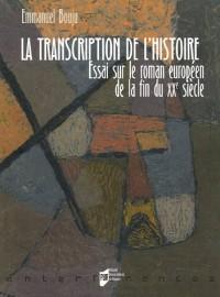 La transcription de l'histoire