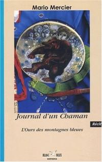 Journal d'un Chaman : L'ours des montagnes bleues