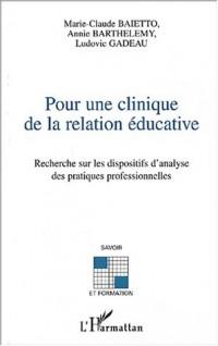Pour une clinique de la relation éducative : Recherche sur les dispositifs d'analyse des pratiques professionnelles