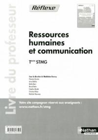 Ressources Humaines et Communication  Term Stmg  (Pochette Reflexe)  Professeur  -  2013