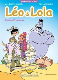 Léo & Lola - Mission Princesse (02)