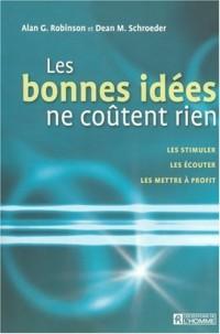 Les bonnes idées ne coûtent rien