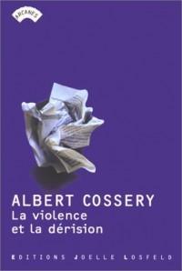 La violence et la dérision