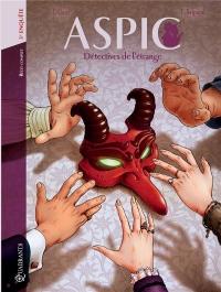 Aspic, détectives de l'étrange Intégrale 3 - T05+T06