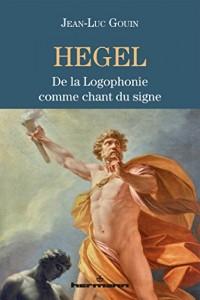Hegel: De la Logophonie comme chant du signe
