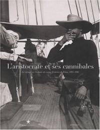 L'aristocrate et ses cannibales