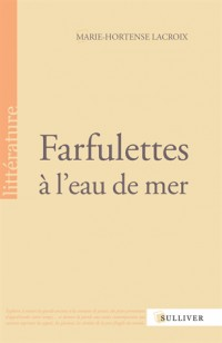 Farfulettes a l'Eau de Mer