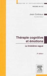 Thérapie cognitive et émotions 2e