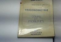 Trigonométrie : cours et problèmes