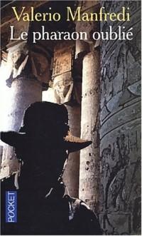 Le pharaon oublié