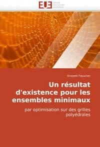 Un résultat d'existence pour les ensembles minimaux: par optimisation sur des grilles polyédrales