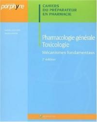 Pharmacologie générale - Toxicologie : Mécanismes fondamentaux