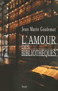 L'amour des bibliothèques