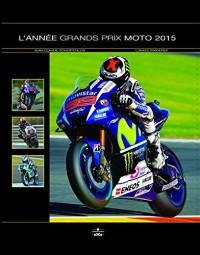 L'Année Grands Prix Moto 2015