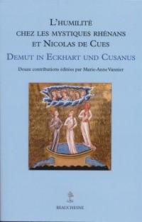 L'humilité chez les mystiques Rhénans et Nicolas de Cues