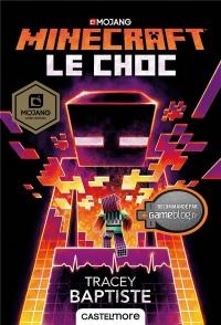 Minecraft officiel : Le choc